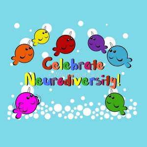 Celebrate Neurodiversity - by Ed Wilye Autism Centre